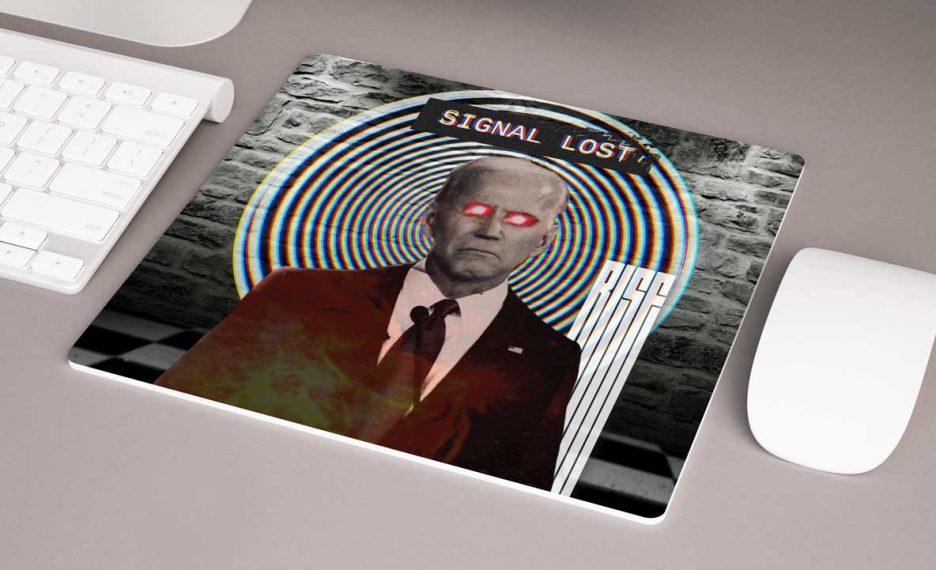 Biden Signal Lost mousepad RISE ATTIRE